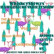 Antone's Presents: Whiskey Shivers w/ Wild Child, Hello Wheels, The Bluebird Specials and Holiday Style