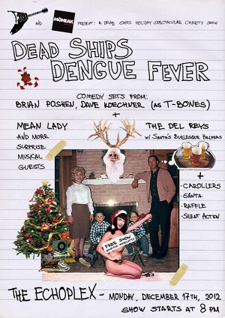 Monday Night Residency: The Dead Ships Holiday Spectacular with Dengue Fever, Mean Lady, Brian Posehn & Dave Koechner