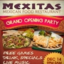 "Mexitas ""Grand Opening"" Party"
