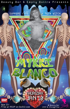 Mykki Blanco with Supreme Cuts & Teen Witch!!