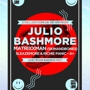 JULIO BASHMORE // SECRET MISSION WAREHOUSE PARTY