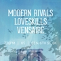 Modern Rivals, Loveskills, Vensaire, A Beacon School