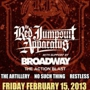 The Red Jumpsuit Apparatus with Broadway, The Action Blast, Artillery, No Such Thing, Restless