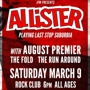 Allister with August Premier, The Fold, and The Run Around