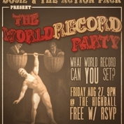  Do512 and The Action Pack Present: The World Record Party.