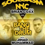 Shelter Feat. Soulgasm's Brian Coxx & Bang the Drum's Jihad Muhammad