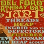 Noel Ford's Birthday Bash The Threads, Heap, Ingrid And The Defectors, Futurex, Steve Antonakos & Tim Heap (Acoustic)