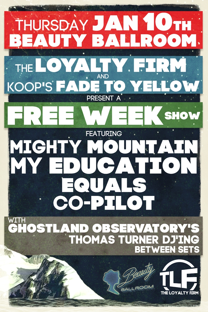 Mighty Mountain, My Education, Equals, Co-Pilot w/Ghostland Observatory's Thomas Turner DJ'ing b/w sets