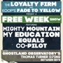 Free Week Mighty Mountain, My Education, Equals, Co-Pilot w/Ghostland Observatory's Thomas Turner DJ'ing b/w sets