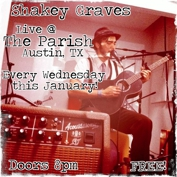 Free Week Shakey Graves January Residency with Peter Wagner of The Mercers
