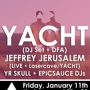 Push The Feeling: YACHT (DJ Set) + Jeffrey Jerusalem (Live) + YR SKULL + epicsauce DJs