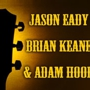  Jason Eady, Brian Keane &amp; Adam Hood