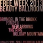 Free Week Grundel in The Bronx, Pompeii, New Arrows, The Ripe, Holiday Mountain