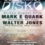  CONSPIRACY DISKO w/MARK E QUARK &amp; WALTER JONES