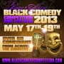  Bay Area Black Comedy Competition &amp; Festival 2013