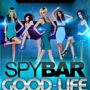 ♣ SPYBAR GOOD-LIFE WEDNESDAYS