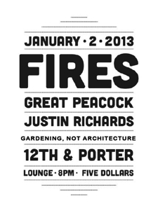 LOUNGE: FIRES , Great Peacock , Justin Richards and  Gardening, Not Architecture