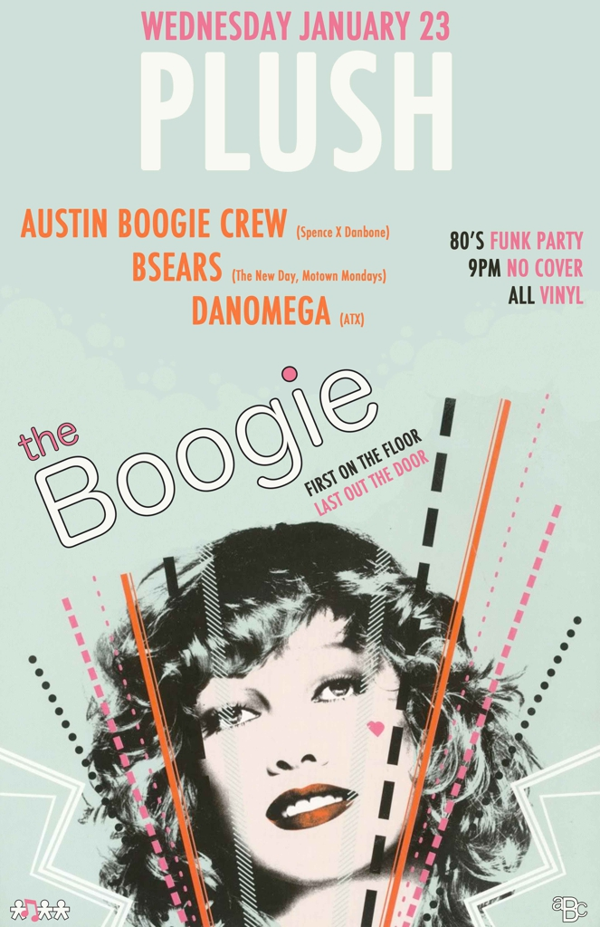 ABC Presents: The Boogie @ Plush (w/ BSears & Danomega)