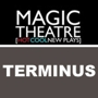  Magic Theatre: Terminus