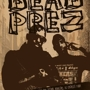  Dead Prez, Betaplayer, Riders Against The Storm, Riddlore, and DJ Chorizo Funk