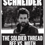  Bob Schneider w/ The Soldier Thread and Bee Vs. Moth