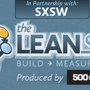 The Lean Startup SXSW with 500 Startups & Eric Ries