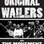  The Original Wailers plus The Movement open