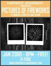Corporate Juggernaut Presents: Pictures Of Fireworks!!!
