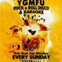  Y.G.M.F.U. ROCK N ROLL DISCO with DJ GRANDMASTER FLUSH +KARAOKE!!
