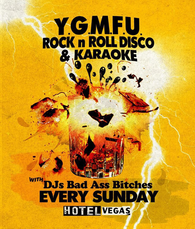 Y.G.M.F.U. ROCK N ROLL DISCO with DJ GRANDMASTER FLUSH + KARAOKE!