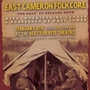 East Cameron Folkcore FOR SALE CD Release Party with Possessed by Paul James and Mockingbird Loyals