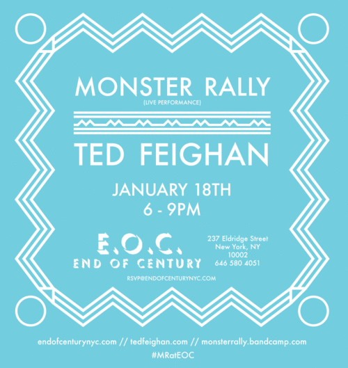 Monster Rally / Ted Feighan Art Opening + Performance