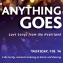 Anything Goes: Love Songs From the Heartland