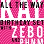 Stardust Presents: All The Way Kay (Birthday Set!) with Zebo &amp; Phnm (Tag Set)