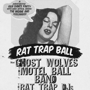THE RAT TRAP BALL!! with Ghost Wolves and The Motel Ball Band