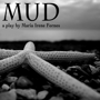 Mud by Maria Irene Fornes, Southwestern University