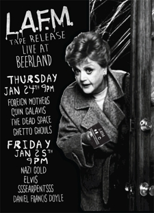 LAFM tape release party (night 1) w/ Foreign Mothers, Quin Galavis, Ghetto Ghouls, The Dead Space