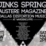 Jinks Spring, Austere Magazine and Dallas Distortion Music: SX Our Way