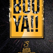 BOO YA! w/ Slater Hogan and DJ Megatone.
