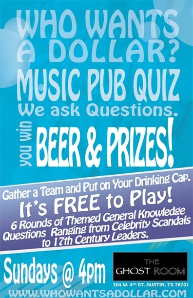 Who Wants a Dollar? ALL MUSIC Pub Quiz - We Ask Questions, You WIN FREE BEER!
