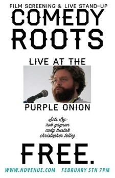Free Film Tuedays:  Roots of Comedy presents Zack Galifinakis -- Live at the Purple Onion