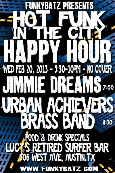 "FunkyBatz ""Hot Funk In The City"" Happy Hour"