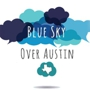  Blue Sky Over Austin - Day Six - The Green Giant Party