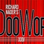 Richard Nader's Summer DooWop Celebration XXIV
