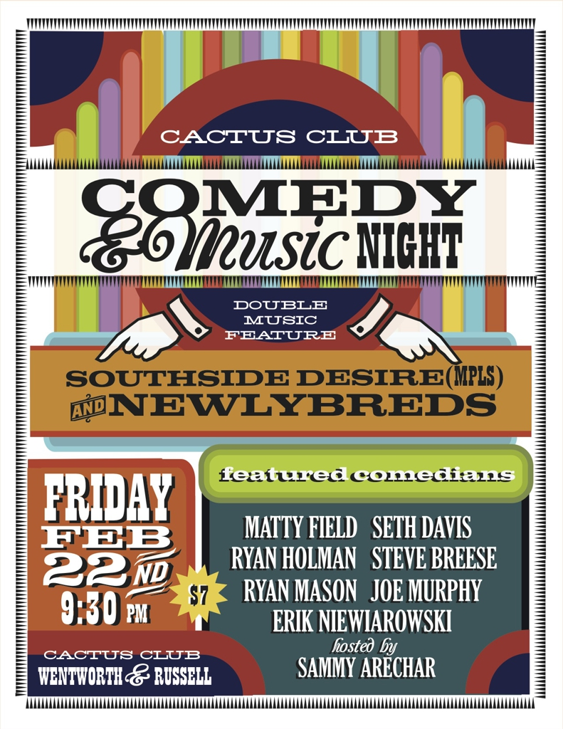 CACTUS COMEDY and MUSIC SHOW!