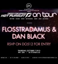 RSVPS CLOSED - NEED FOR SPEED HOT PURSUIT ON TOUR with FLOSSTRADAMUS, DAN BLACK, AND TEAM BAYSIDE HIGH