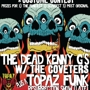  Funkybatz Halloween Party w/ Dead Kenny G's, Topaz and The Coveters