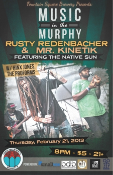 Music in the Murphy: Rusty Redenbacher & Mr. Kinetik featuring The Native Sun