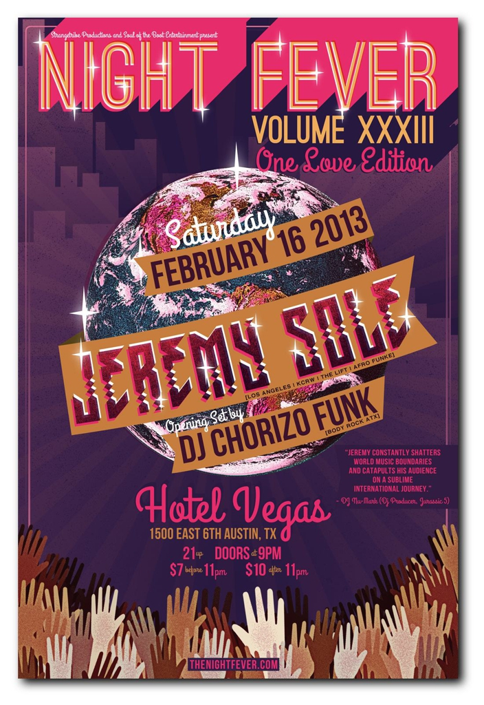 Night Fever Vol XXXIII One Love Edition w/ Jeremy Sole (LA CA) + DJ Chorizo Funk