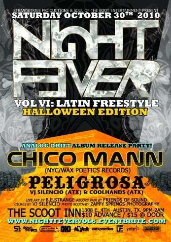 Night Fever! VOL VI Latin Freestyle Halloween w/ Chico Mann (NYC) & Peligrosa (ATX)